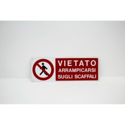Cartello vietato arrampicarsi sugli scaffali